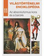 Az abszolutizmus kora és a barokk - Nagy Mézes Rita (szerk.)