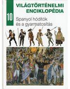 Spanyol hódítók és a gyarmatosítás - Nagy Mézes Rita (szerk.)