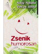Zsenik humorosan (dedikált) - Nagy Natália, Vincze Attila