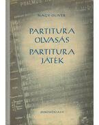 Partituraolvasás - partiturajáték - Nagy Olivér