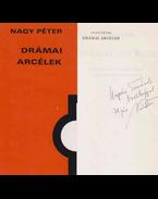 Drámai arcélek (dedikált) - Nagy Péter