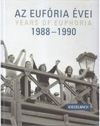 Az Eufória évei 1988-1990 - Nagy Piroska
