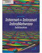 Internet és Intranet IntraNetware hálózaton - Nagy Sándor