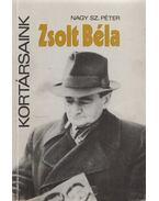 Zsolt Béla (dedikált) - Nagy Sz. Péter