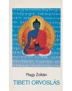 Tibeti orvoslás - Nagy Zoltán
