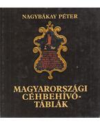 Magyarországi céhbehívótáblák - Nagybákay Péter