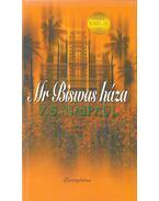 Mr. Biswas háza - NAIPAUL, V.S.