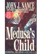 Medusa's Child - Nance, John J.