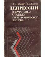 Depresszió a hipertonikus betegség kezdeti stádiumában (orosz nyelvű) - Nataljevics, E. Sz., Koroljov, V. D.