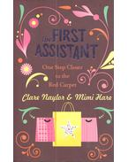 The First Assistant – One Step Closer to the Red Carpet - NAYLOR, CLARE – HARE, MIMI