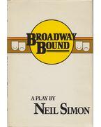 Broadway Bound - Neil Simon