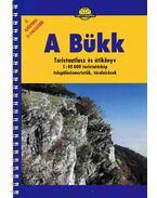 A Bükk turistaatlasz és útikönyv - Neményi Istvánné, Horváth János, Hidas Gábor
