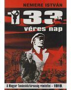 133 véres nap - Nemere István
