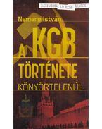 A KGB története - Nemere István