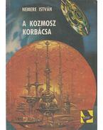 A kozmosz korbácsa - Nemere István
