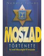 A MOSZAD története (Aláírt) - Nemere István