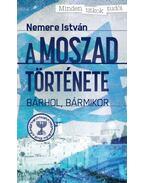 A MOSZAD története - Nemere István