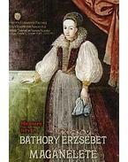Báthory Erzsébet magánélete - Nemere István