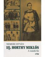 Ifj. Horthy Miklós - Nemere István