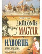 Különös magyar háborúk - Nemere István