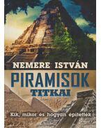 Piramisok titkai - Nemere István