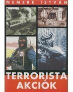 Terrorista akciók 1. - Nemere István