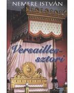 Versailles-sztori - Nemere István
