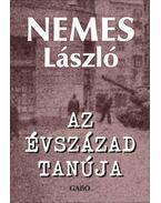 Azévszázad tanúja - Nemes László