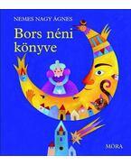 Bors néni könyve (4. kiadás) - Nemes Nagy Ágnes