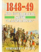 1848-49 - Nemeskürty István