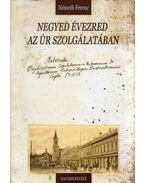 Negyed évezred az úr szolgálatában - Németh Ferenc