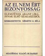 Az el nem ért bizonyosság - Németh G. Béla
