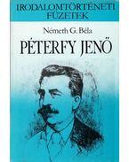 Péterfy Jenő - Németh G. Béla