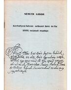 Körtvélyesi István szikszói bíró és fia XVIII. századi naplója (dedikált) - Németh Gábor