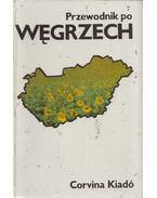 Przewodnik po Wegrzech - Németh Gyula