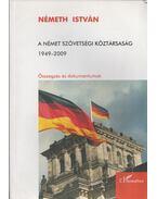 A Német Szövetségi Köztársaság 1949-2009 - Összegzés és dokumentumok - Németh István