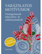 Varázslatos motívumok - Színező felnőtteknekOrszágcímerek népi szűcs- és szűrhímzésekről - Németh János