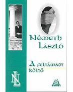 A feltámadt költő - Németh László