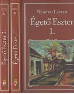 Égető Eszter I-II. - Németh László
