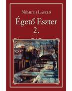 Égető Eszter 2. - Németh László