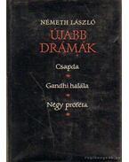 Újabb drámák - Németh László