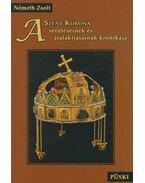 A Szent Korona sérüléseinek és átalakításainak krónikája - Németh Zsolt