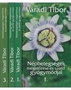 Népbetegségek megelőzése és szelíd gyógymódjai 1-3. (dedikált) - Váradi Tibor
