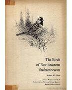 The Birds of Northeastern Saskatchewan (Észak-kelet Saskatchewan madarai) - Nero, Robert W.