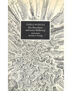 Der Bewohner und seine Hoffnung - Neruda, Pablo