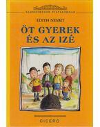 Öt gyerek és az izé - Nesbit, Edith
