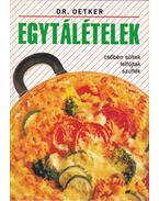 Egytálételek - Neulaender Márta (szerk.)