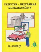 Nyelvtan-helyesírás munkatankönyv - 6. osztály - Takács Jánosné