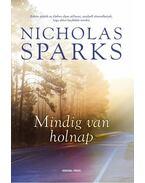 Mindig van holnap - Nicholas Sparks