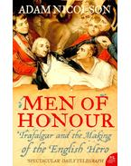 Men of Honour – Trafalgar and the Making of the English Hero - NICOLSON, ADAM